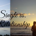 Being single vs. being in a relationship